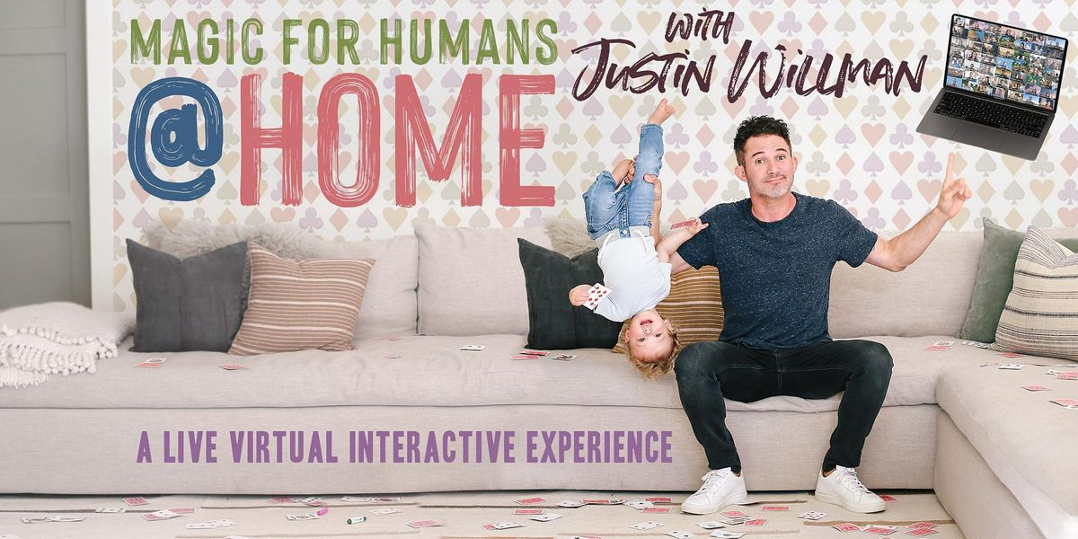 MAGIC FOR HUMANS at HOME with Justin Willman, 6 March | Online Event | AllEvents.in