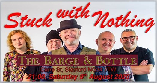 Stuck with Nothing at The Barge & Bottle