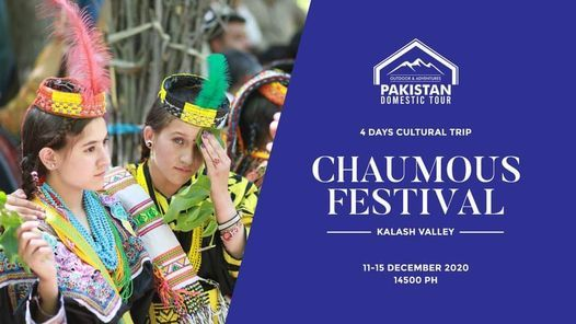 4 Days Trip to Explore Kalash Valley Choimus Festival 11-15 Dec, 11 December   Event in Gujranwala   AllEvents.in