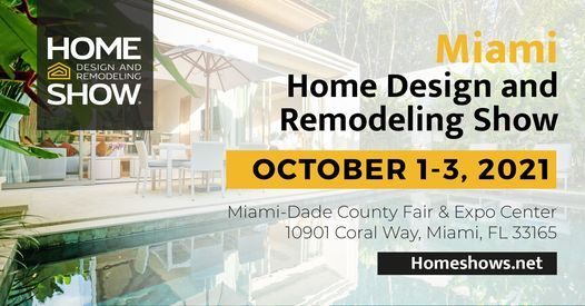 miami home design and remodeling show, miami-dade county