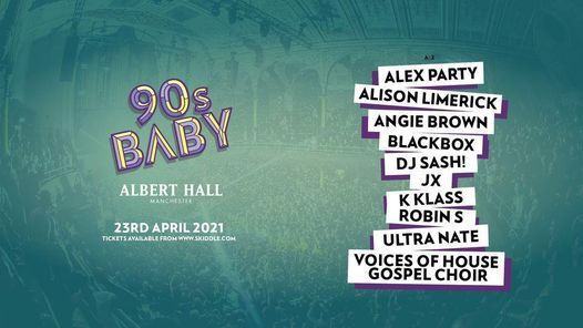 90s Baby Albert Hall Manchester, 24 April | Online Event | AllEvents.in