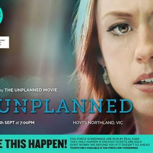 Unplanned - Hoyts Northland VIC