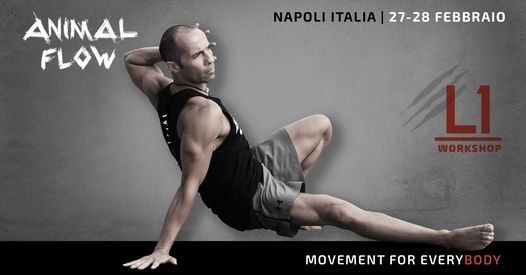 Animal Flow L1 Naples, Italy, 27 February   Event in Napoli   AllEvents.in