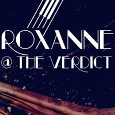 Roxanne at The Verdict
