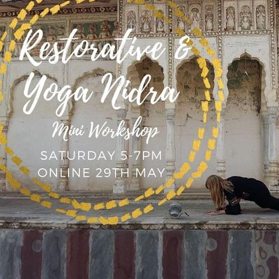 Restorative Yoga and Yoga Nidra Mini Workshop