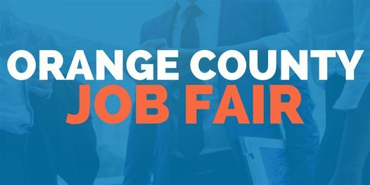 Orange County Job Fair - September 29 2020 - Career Fair