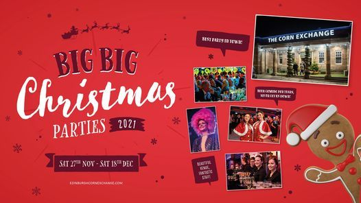 Christmas Party Near Me 2021 Big Big Christmas Parties 2021 Big Big Christmas Party Nights At The Edinburgh Corn Exchange November 27 To December 19 Allevents In