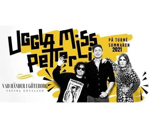 NYTT DATUM! Uggla, Miss Li & Petter | Göteborg 2022, 6 August | Event in Gothenburg | AllEvents.in