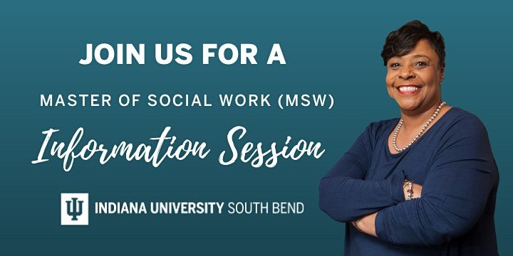 Indiana University South Bend - MSW Virtual Information Session, 21 April | Online Event | AllEvents.in