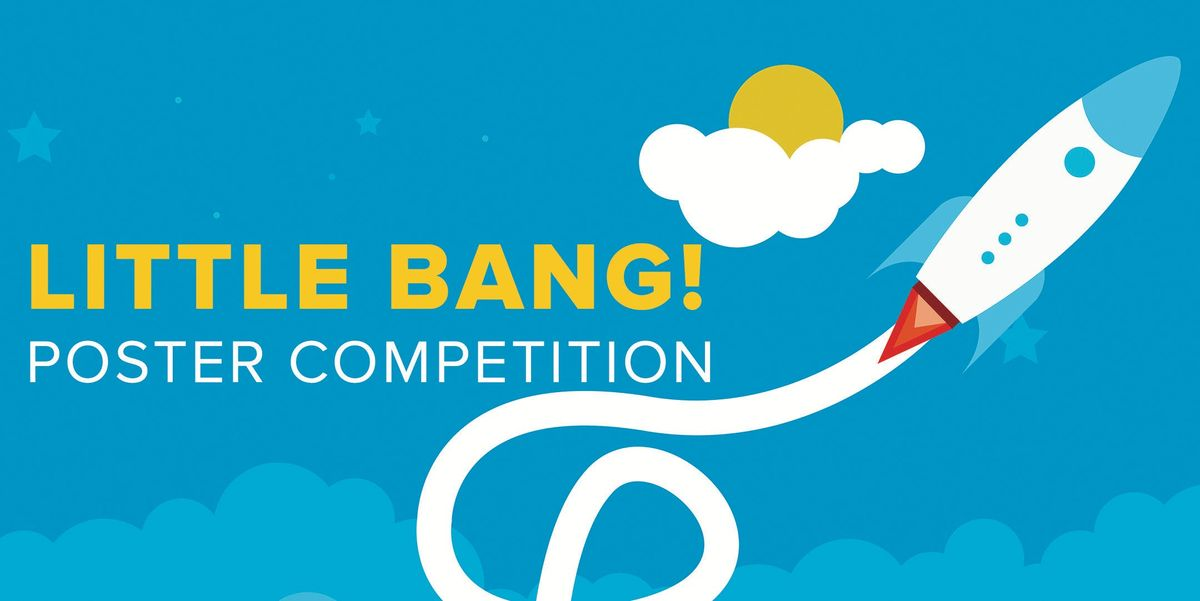 Little Bang Poster Competition Session 1