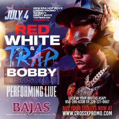 BOBBY FISHSCALE - 4TH OF JULY -  BAJAS