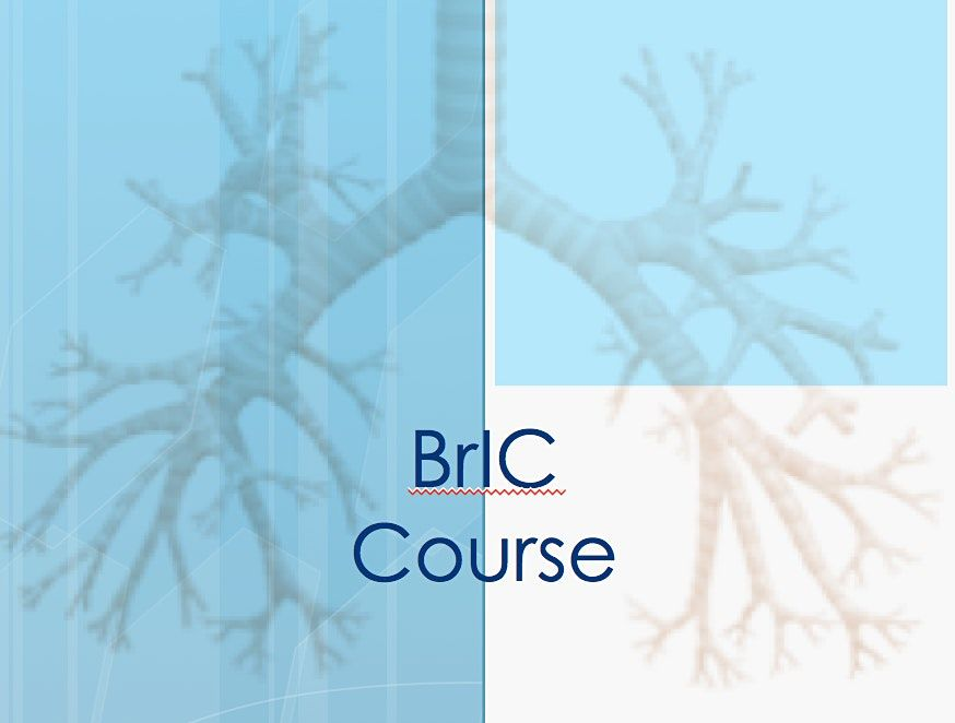 Bronchoscopy for Intensive Care (BrIC) Course