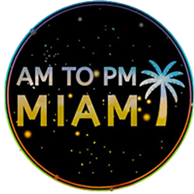 AM to PM Miami