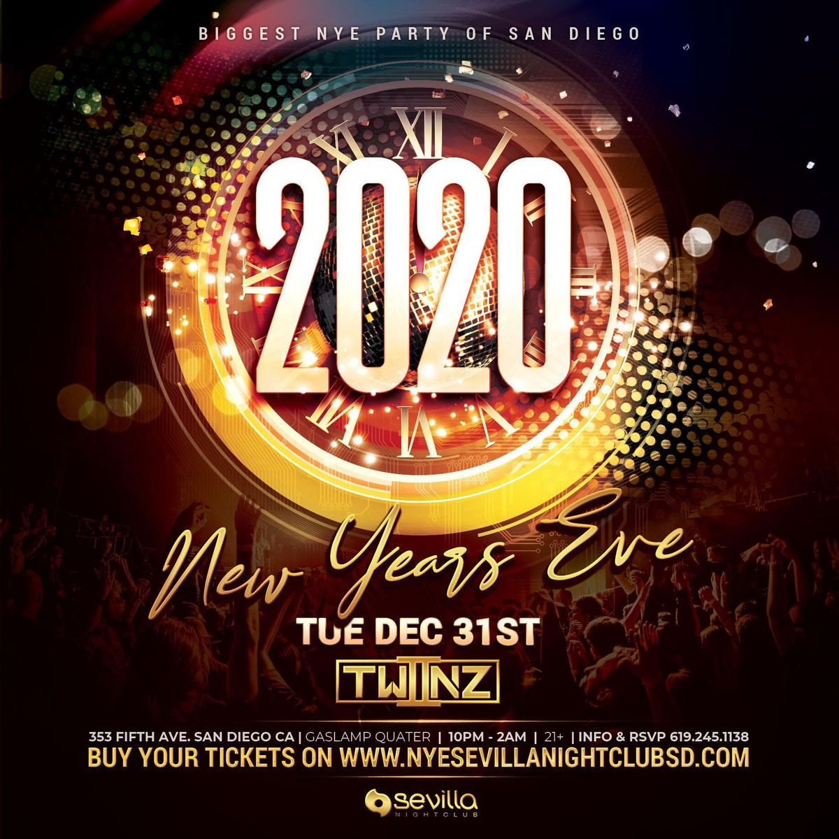 Biggest Downtown San Diego New Years Eve Party at Sevilla ...