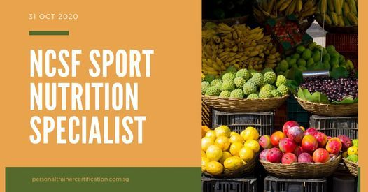 NCSF Sport Nutrition Specialist Course, 7 August | Event in Jurong | AllEvents.in