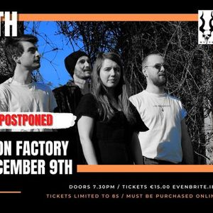 Myth SOLD OUT  Butotn Factory POSTPONED