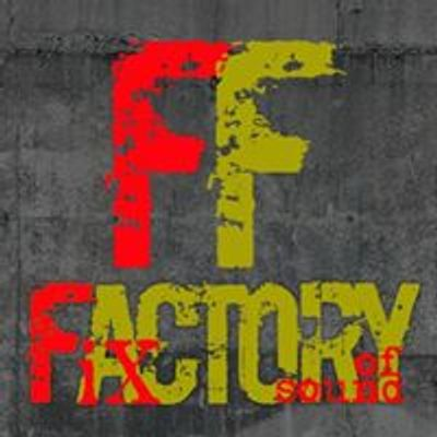 Fix Factory of Sound
