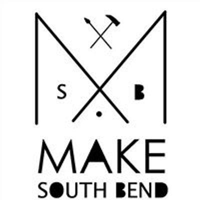 MAKE SOUTH BEND