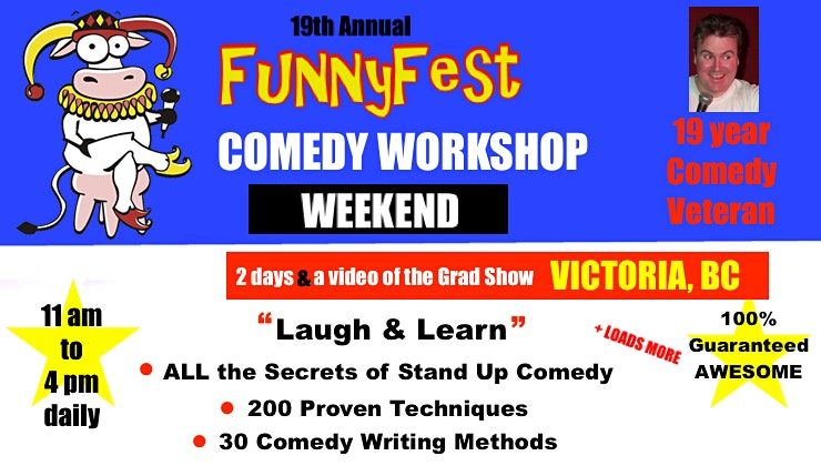 Victoria, BC - Stand Up Comedy WORKSHOP - Weekend - FEBRUARY 27 and 28,2021, 27 February | Event in Victoria