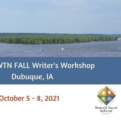 MWTN 2021 FALL Writers Workshop - Dubuque IA (October 5-8)