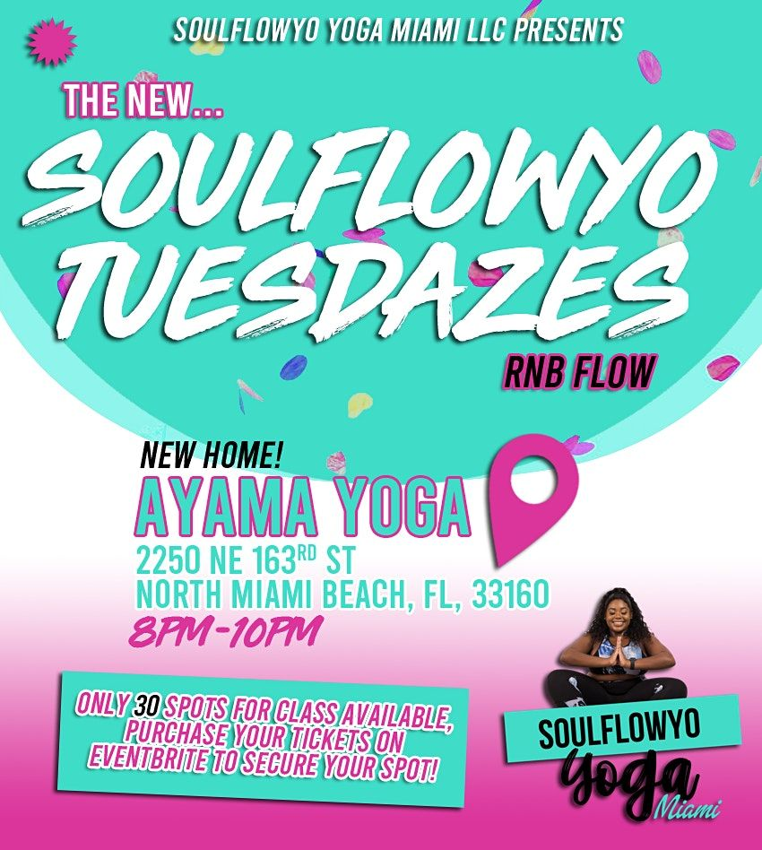 The New SoulFlowYo Tuesdazes R&B Flow | Event in North Miami Beach | AllEvents.in