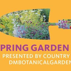 Member Shop Date Spring Garden Festival presented by Country Landscapes