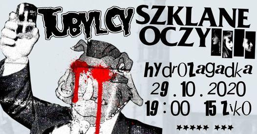 SZKLANE OCZY x TUBYLCY: URODZINOWY PATOBALET W HYDRO | Event in Warsaw | AllEvents.in