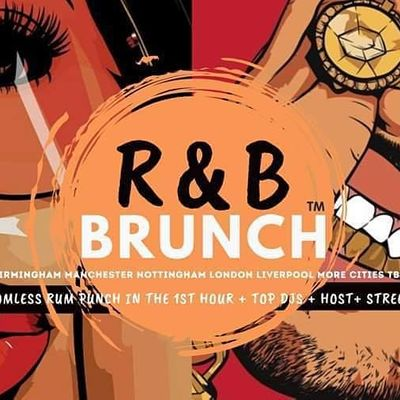 R&B Brunch LIVERPOOL - Re-opening 21 AUGUST
