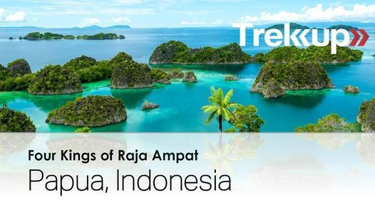 Four Kings of Raja Ampat | EID in Papua, Indonesia, 12 May | Event in Dubai | AllEvents.in
