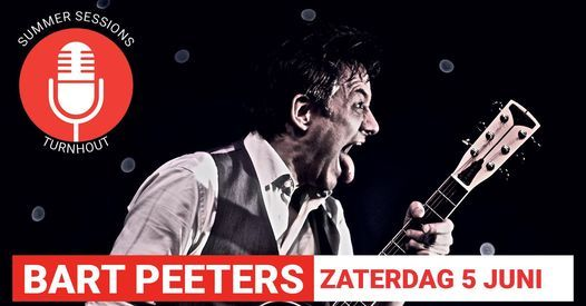 Bart Peeters op Summer Sessions Turnhout, 5 June | Event in Turnhout | AllEvents.in