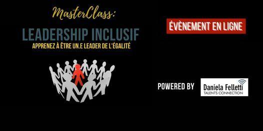 MasterClass Leadership Inclusif - Apprenez à être un.e leader de l'égalité, 24 March | Online Event | AllEvents.in