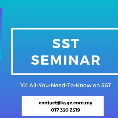SST Training - Sales and Service Tax Training [KL EVENT] [HRDF CLAIMABLE]