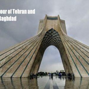 A Virtual Tour of Tehran and Baghdad