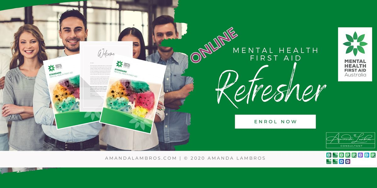 Mental Health First Aid Refresher - Online, 6 August | Online Event | AllEvents.in