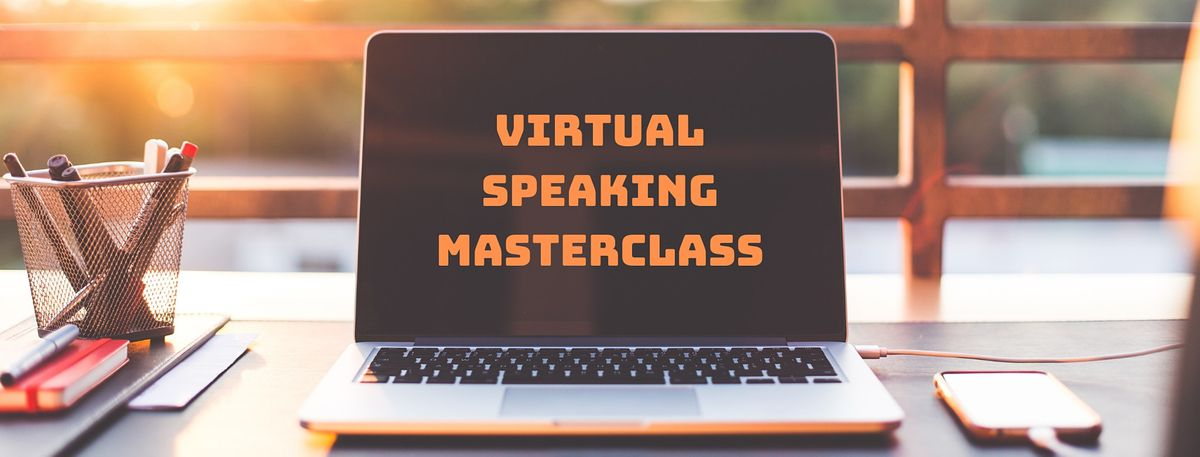 Virtual Speaking Masterclass San Francisco | Event in San Francisco | AllEvents.in
