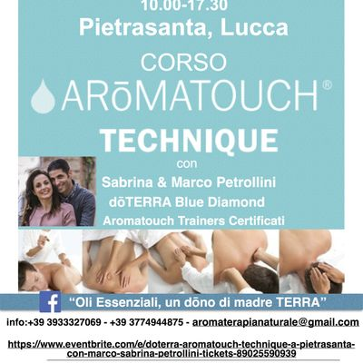 dTERRA AROMATOUCH TECHNIQUE a PIETRASANTA con Marco & Sabrina Petrollini