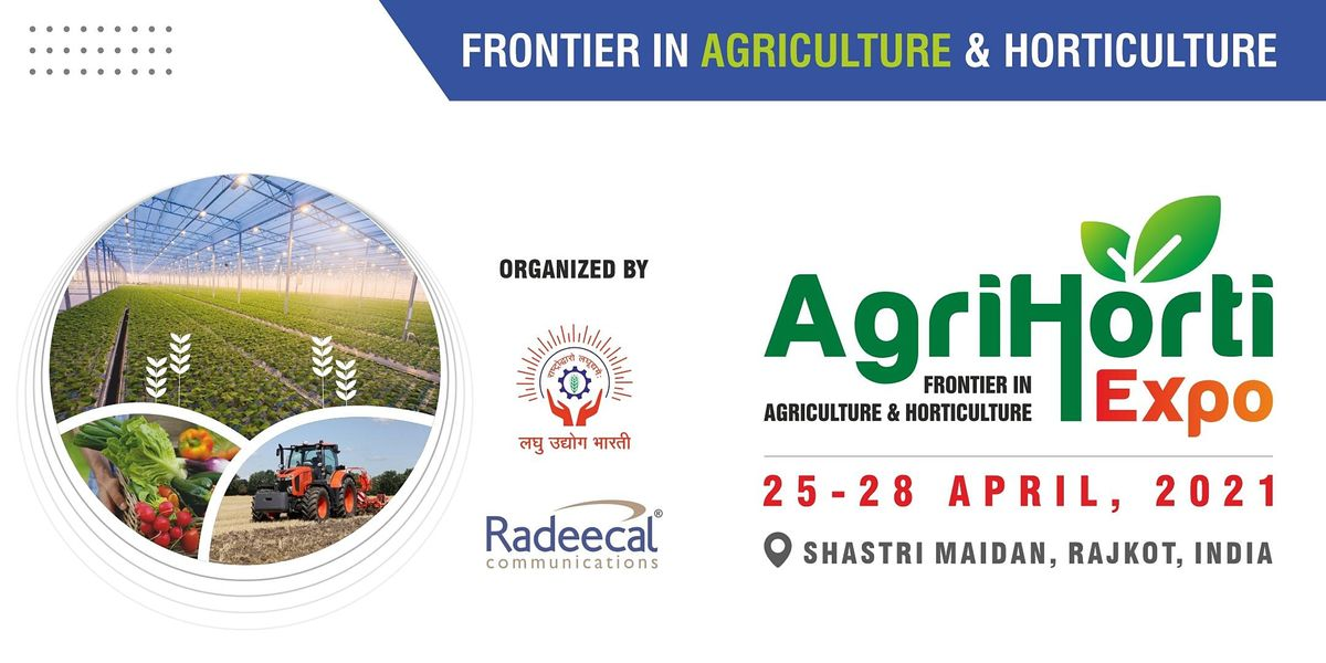Agrihorti  Expo, 25 April | Event in Rajkot | AllEvents.in