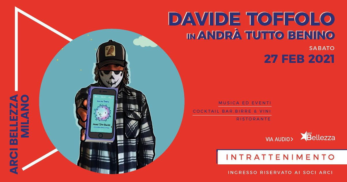 Davide Toffolo in #andràtuttobenino, 27 February | Event in Milano | AllEvents.in