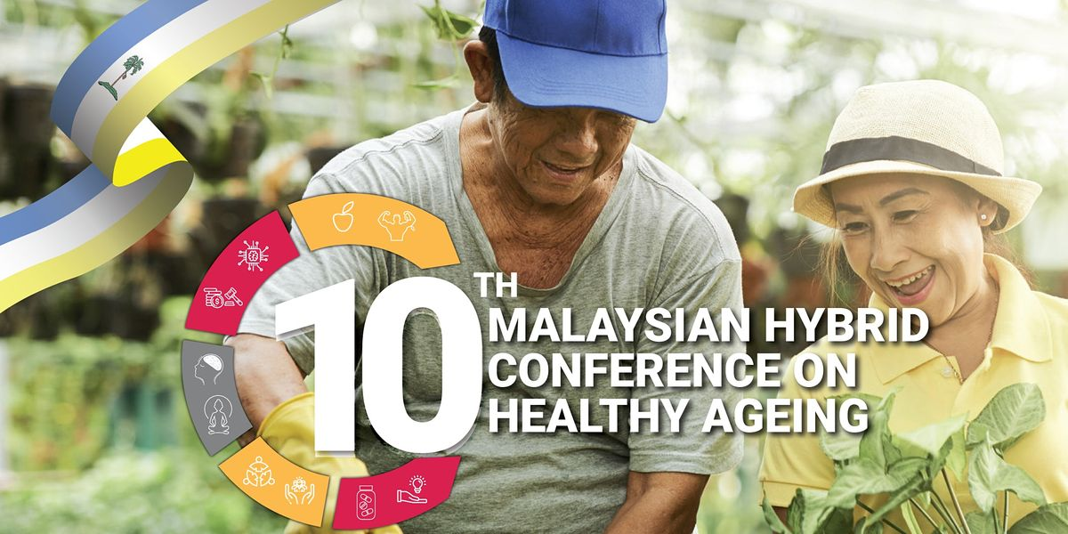 10th Hybrid  Malaysian Conference on Healthy Ageing (MCHA) 2021, 20 October | Event in Georgetown | AllEvents.in