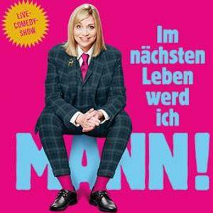 NACHHOLTERMIN Mirja Regensburg Im nchsten Leben werd ich Mann - Essen