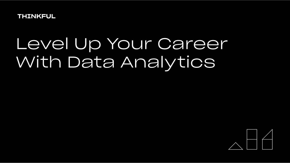 Thinkful Webinar   Level Up Your Career With Data Analytics, 20 March   Event in Charlotte   AllEvents.in