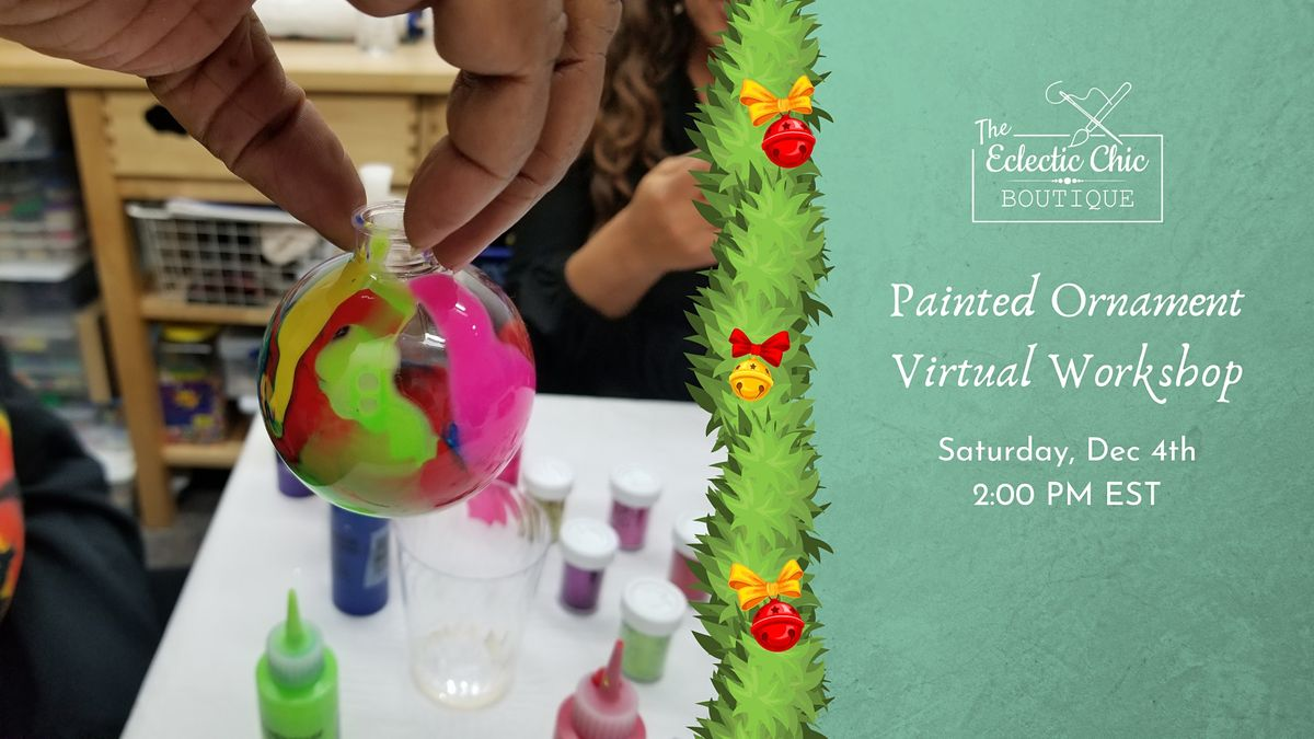 Painted Ornament Virtual Workshop, 4 December | Online Event | AllEvents.in