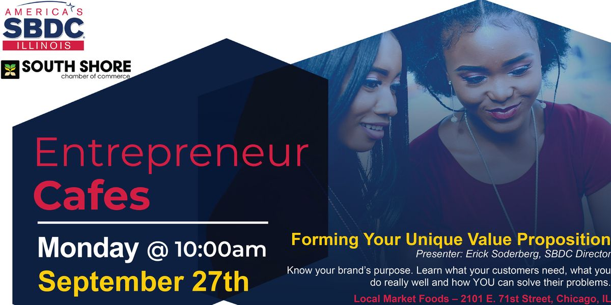 Small Business Entrepreneur Cafe - Forming Your Unique Value Proposition, 27 September | Event in Chicago