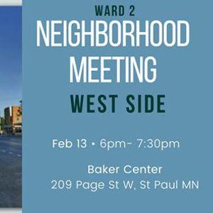 Ward 2 Neighborhood Meeting West Side