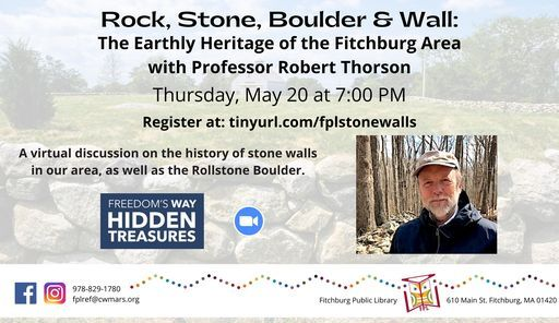 Rock, Stone, Boulder, and Wall: The Earthly Heritage of the Fitchburg Area, 20 May | Online Event | AllEvents.in