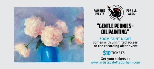 """Gentle Peonies - Oil Painting"" Paint Nite on Zoom | Online Event | AllEvents.in"