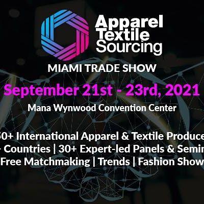 Apparel Textile Sourcing Miami  Trade Show  2021