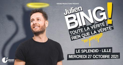 Julien Bing • Le Splendid, Lille • 27/10/2021, 27 October | Event in Lille | AllEvents.in