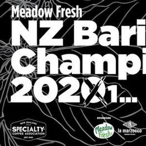 Meadow Fresh NZ Barista Championship 2021