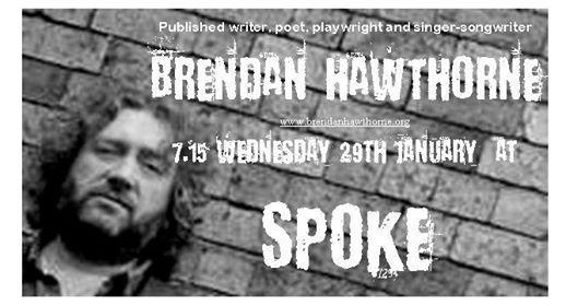 Spoke in January with Brendan Hawthorne